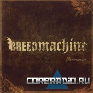 Breed Machine - Renaissance (2011)