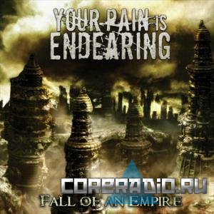 Your Pain is Endearing - Fall of An Empire [EP] 2011)