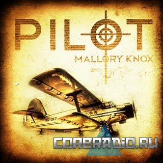 Mallory Knox - Pilot [EP] (2011)