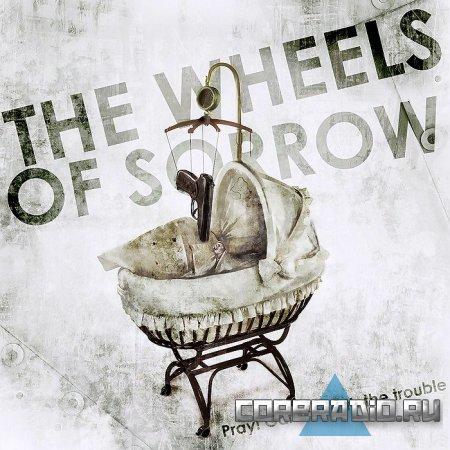 Новая песня группы The Wheels Of Sorrow