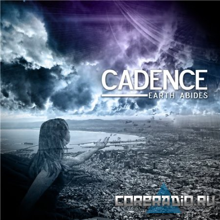 Cadence – Earth Abides [EP] (2011)
