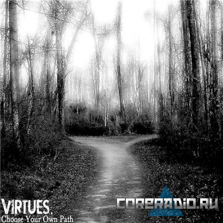 Virtues. - Choose Your Own Path (Ep) (2011)