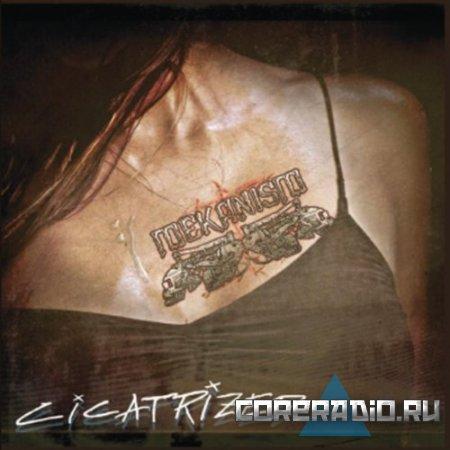 MEKANISM - CICATRIZED [EP] (2011)