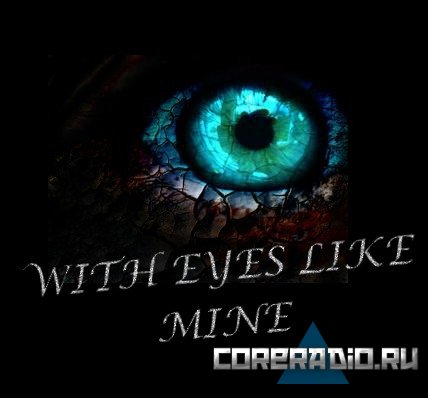 With Eyes Like Mine - With Eyes Like Mine [EP] (2011)