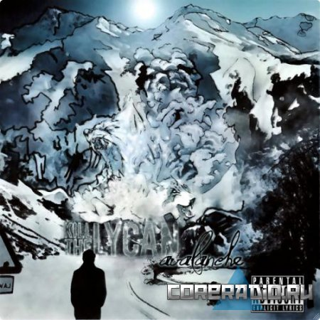 Kill The Lycan - Avalanche [EP] (2011)