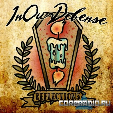 InOurDefense - Reflections [EP] (2011)