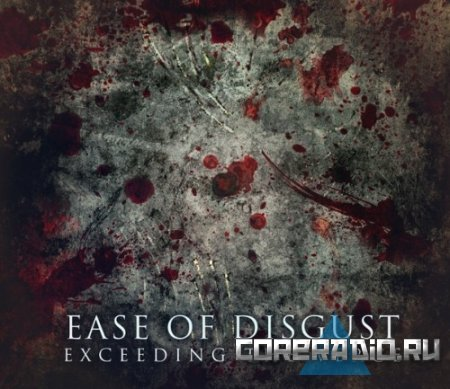 Ease Of Disgust - Exceeding The Verge (2011)