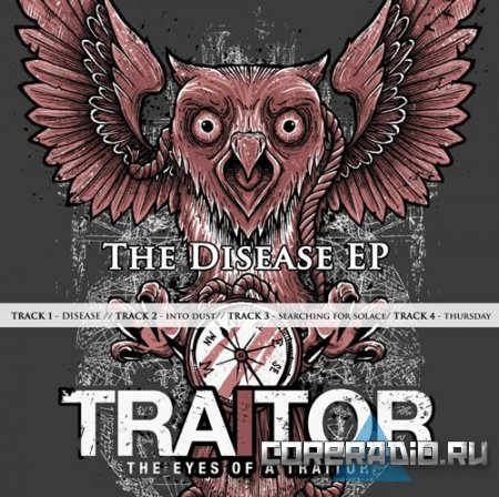 The Eyes Of A Traitor - Disease [EP] (2011)