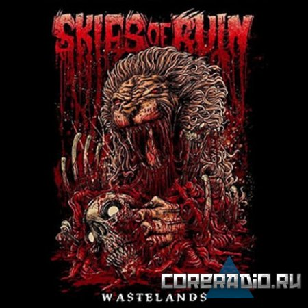 Skies Of Ruin - Wastelands [EP] (2011)