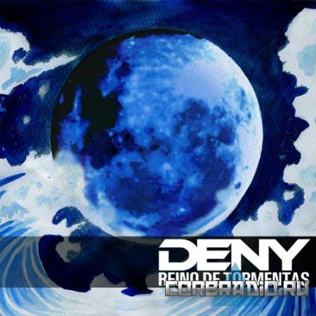 Deny - Reino De Tormentas (2011)