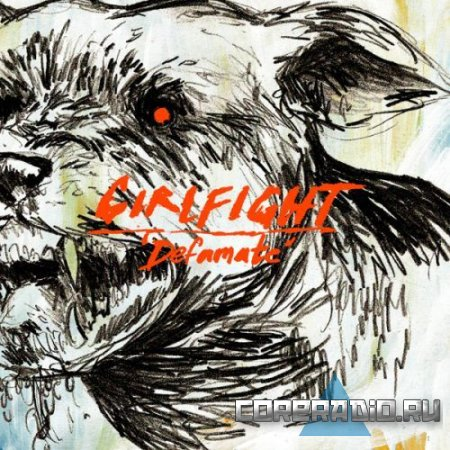 Girlfight - Defamate [EP] (2011)