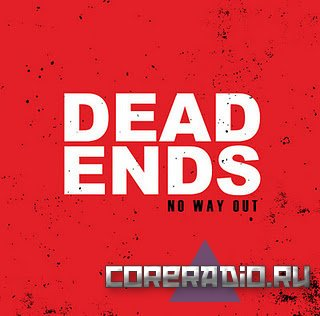 No Way Out - Dead Ends (2011)
