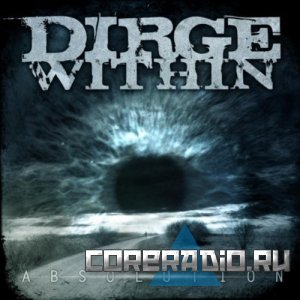 Dirge Within - Absolution [EP] (2011)