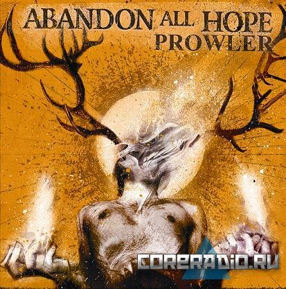 Abandon All Hope - Prowler (2011)