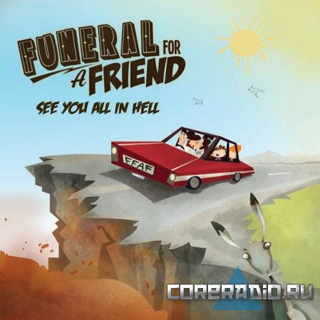 Funeral For A Friend - See You All In Hell [EP] (2011)