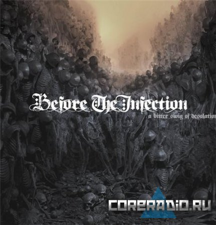Before The Infection - A Bitter Swig Of Desolation [EP] (2011)