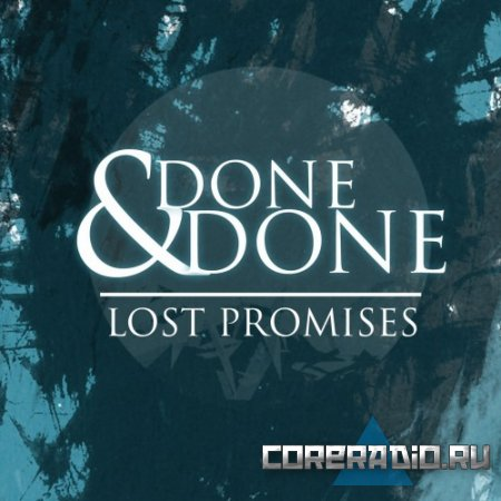 Done & Done - Lost Promises [EP] (2011)