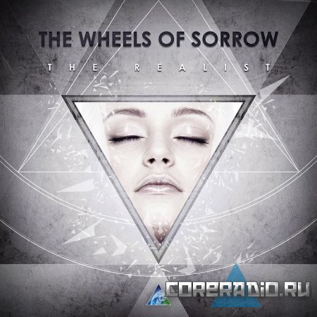 The Wheels Of Sorrow - The Realist (2011)