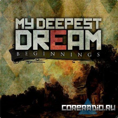 My Deepest Dream - Beginnings [EP] (2011)