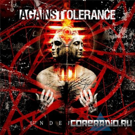 Against Tolerance – Undefined (2011)