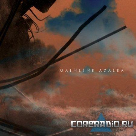 Mainline - Azalea (2011)