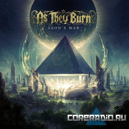 As They Burn - Aeon's War (2011)