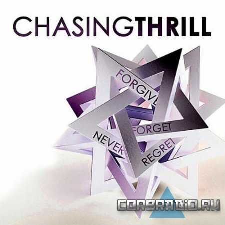 Chasing Thrill - Forgive Forget Never Regret [EP] (2011)