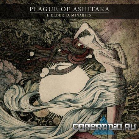 Plague of Ashitaka - I: Elder Luminaries [EP] (2011)