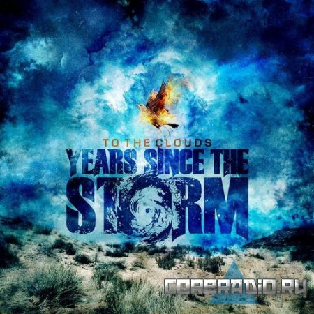 Years Since The Storm - To The Clouds (2011)