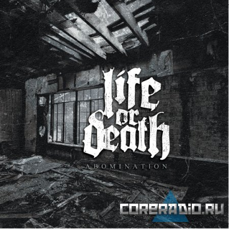 Life Or Death - Abomination (2011)