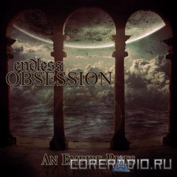 Endless Obsession - An Empire Rises [EP] (2011)