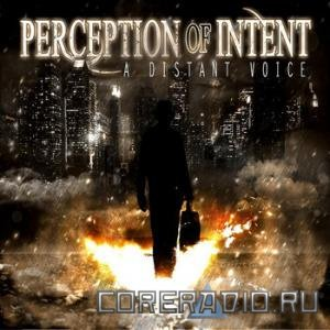 Perception of Intent - A Distant Voice [EP] (2011)