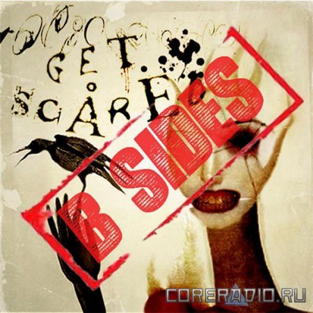 Get Scared – Cheap Tricks and Theatrics B-sides [EP] (2011)