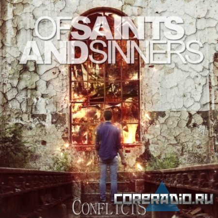 Of Saints and Sinners - Conflicts (2011)