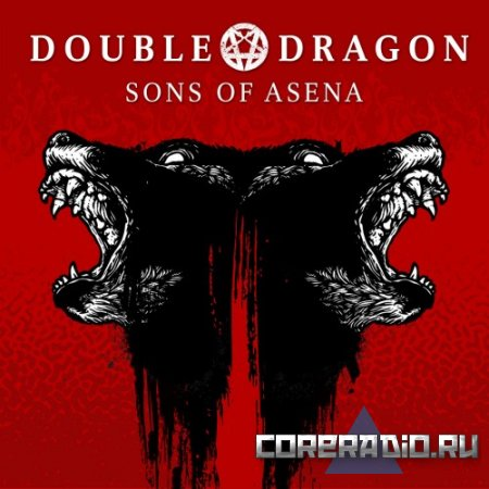 Double Dragon - Sons of Asena (2011)