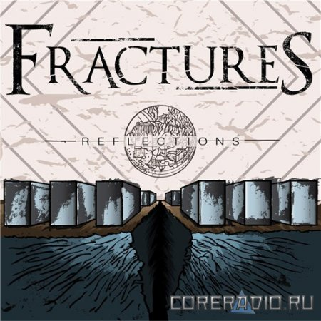 Fractures - Reflections [EP] (2011)