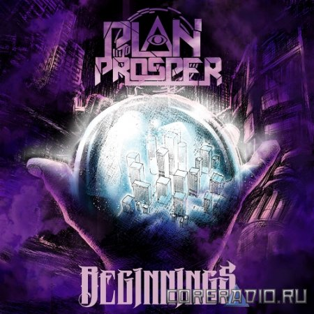 Plan to Prosper - Beginnings [EP] (2011)