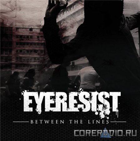 Eyeresist - Between The Lines [EP] (2011)