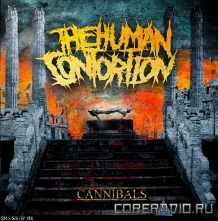 The Human Contortion - Cannibals [EP] (2011)