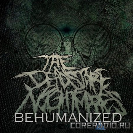 THE DEAD STARE NIGHTMARES - BEHUMANIZED (DEMO 2011)