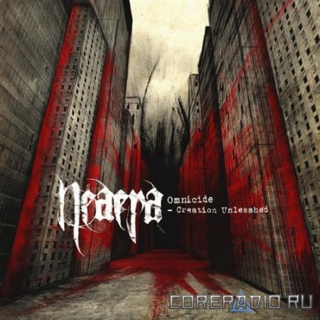 Neaera - Omnicide - Creation Unleashed (2009)