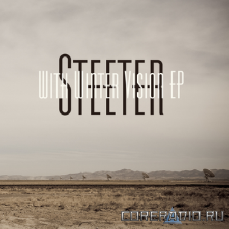 Steeter - With Winter Vision [EP] (2011)