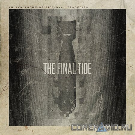 The Final Tide - An Avalanche Of Fictional Tragedies [EP] (2011)