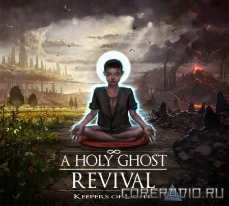 A Holy Ghost Revival - Keepers Of Light [EP] (2011)