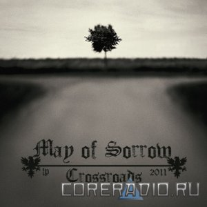 May Of Sorrow – Crossroads (2011)