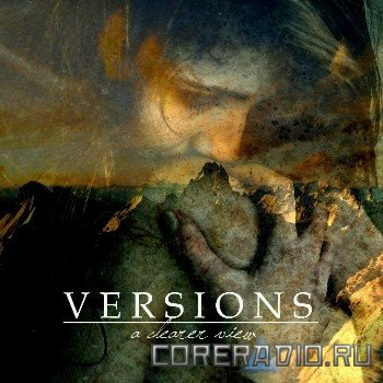 Versions - A Clearer View (2012)