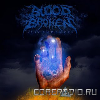 Blood Of The Broken - Ascendence [EP] (2012)