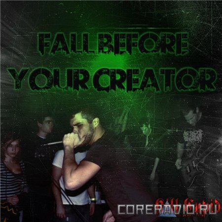 Fall Before Your Creator - The Engineer [EP] (2011)