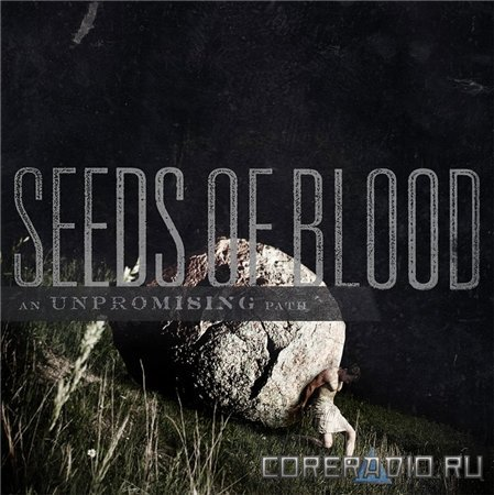 Seeds of Blood - An Unpromising Path (2011)