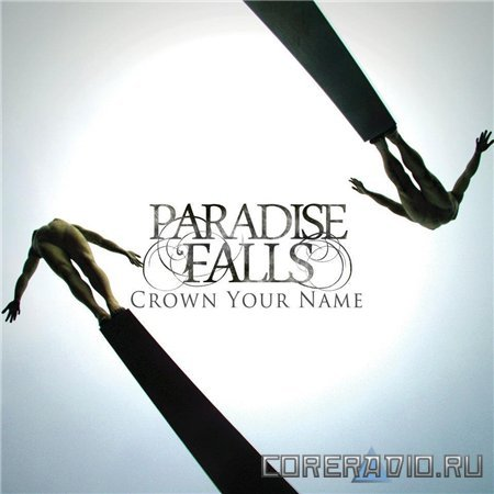Paradise Falls – Crown Your Name [EP] (2012)